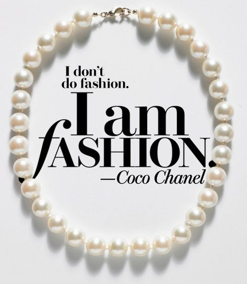 16 Best images about Fashion & Style Quotes on Pinterest ...