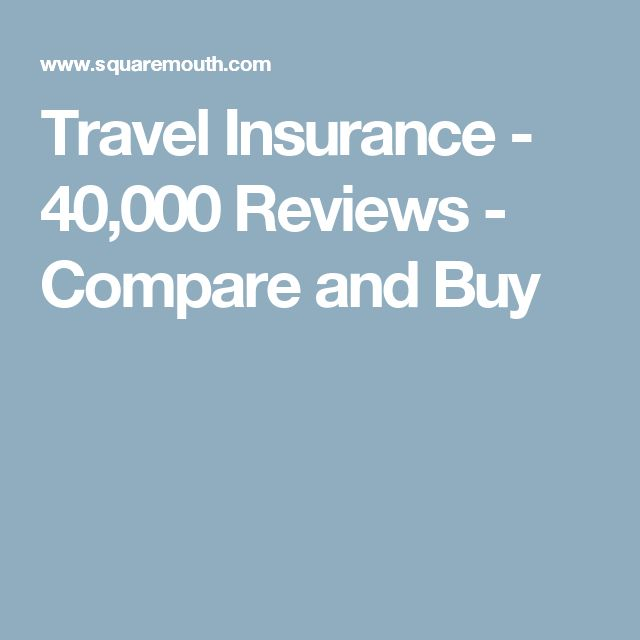 Travel Insurance - 40,000 Reviews - Compare and Buy