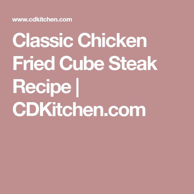 Classic Chicken Fried Cube Steak Recipe | CDKitchen.com