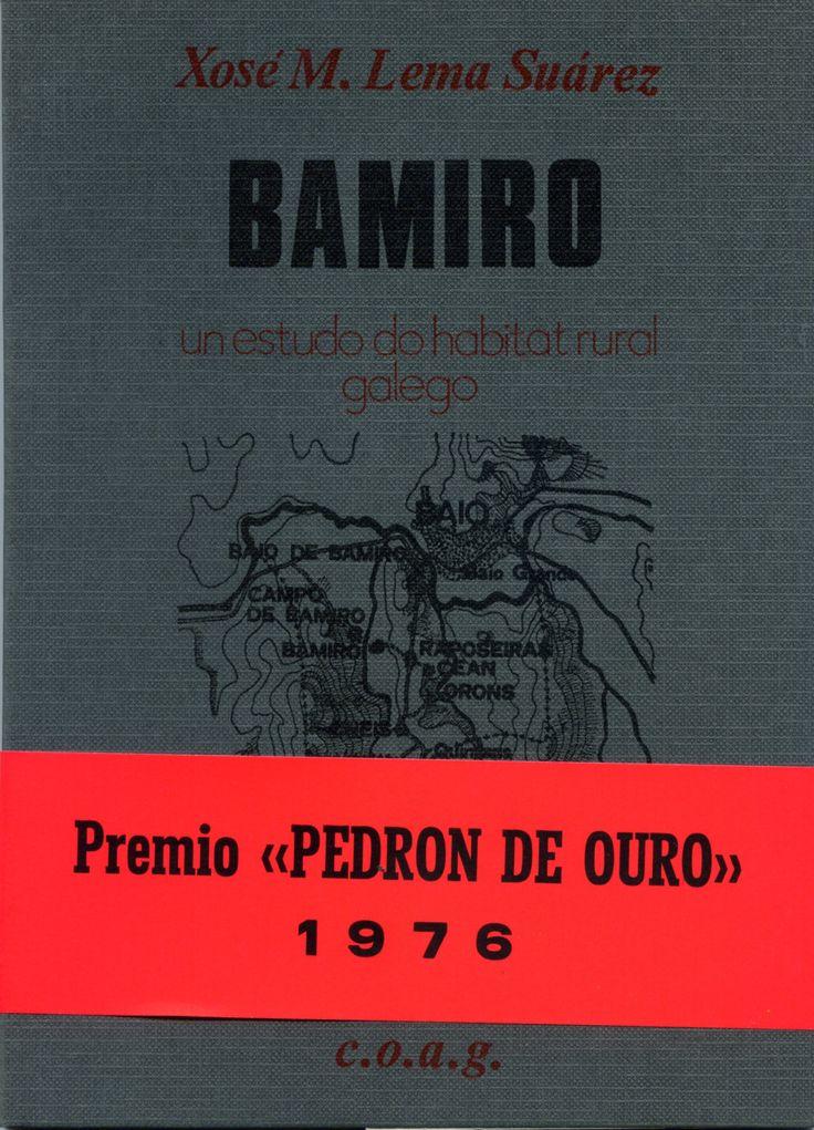 Bamiro de X.M Lema Suárez. Premio Pedrón de Ouro 1976