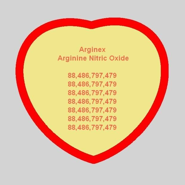 88,486,797,479  Arginex arginine nitric oxide - Extremely effective to lower HBP, clean out arteries, cleans blood vessels. Great for the heart.