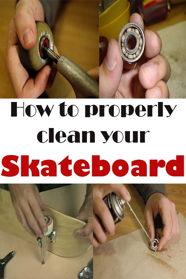 How to properly clean your skateboard