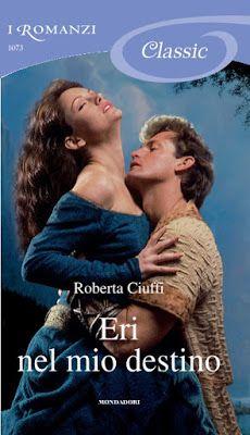 Leggo Rosa: ERI NEL MIO DESTINO di Roberta Ciuffi