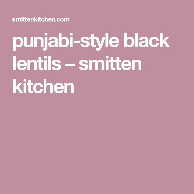 punjabi-style black lentils – smitten kitchen