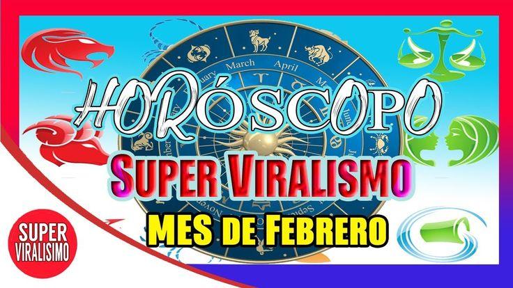 HOROSCOPO MENSUAL FEBRERO 2018 - TODOS LOS SIGNOS