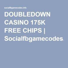 DOUBLEDOWN CASINO 175K FREE CHIPS   Socialfbgamecodes.info