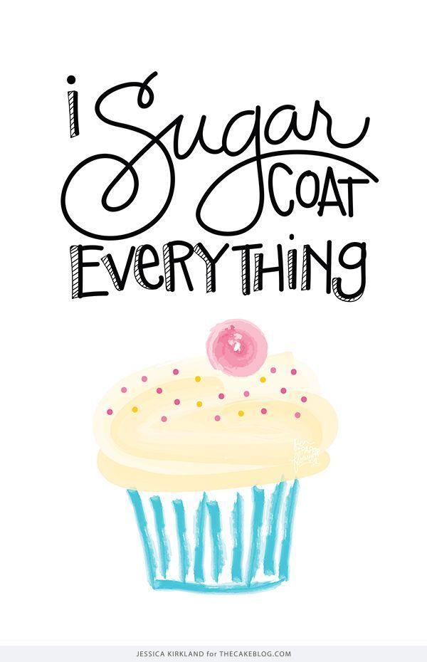 I Sugar Coat Everything | Free Art Print & iPhone Wallpaper | by Jessica Kirkland for TheCakeBlog.com