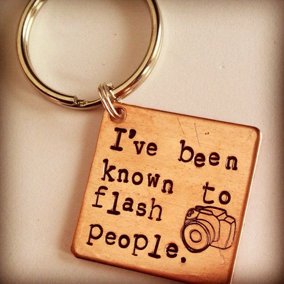 """The Photographer's Keychain """"I've been known to flash people."""" Hand stamped camera and quote on copper. Follow on Instagram for the BEST discounts!! @ksdjewels  #kananijewelry #ksdjewels Funny quotes :)"""