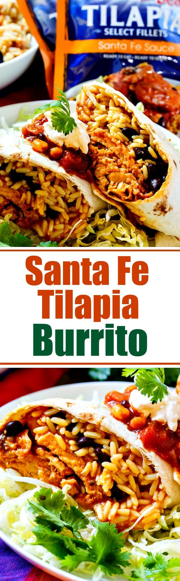 Santa Fe Tilapia Burrito with rice and beans. Makes an easy, healthy lunch!