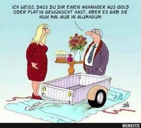 Ich weiß, dass du dir einen Anhänger aus Gold oder Platin.. | Lustige Bilder, Sprüche, Witze, echt lustig