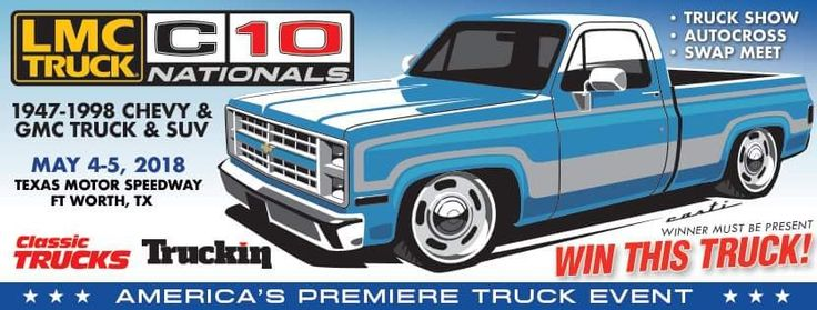 The Inaugural LMC C10 nationals will  held at the Texas Motor Speedway May 5-6 2018. Register today and be a part of a great event. There will be a truck show, autocross, swap meet. We will also be giving away a truck that will be covered in Super Chevy Magazine week to wicked. Stay tuned for more details. Like our facebook page for more information and to see progress on the week to wicked truck build.   Just announced there will be a Jegs Sponsored Burn out contest.