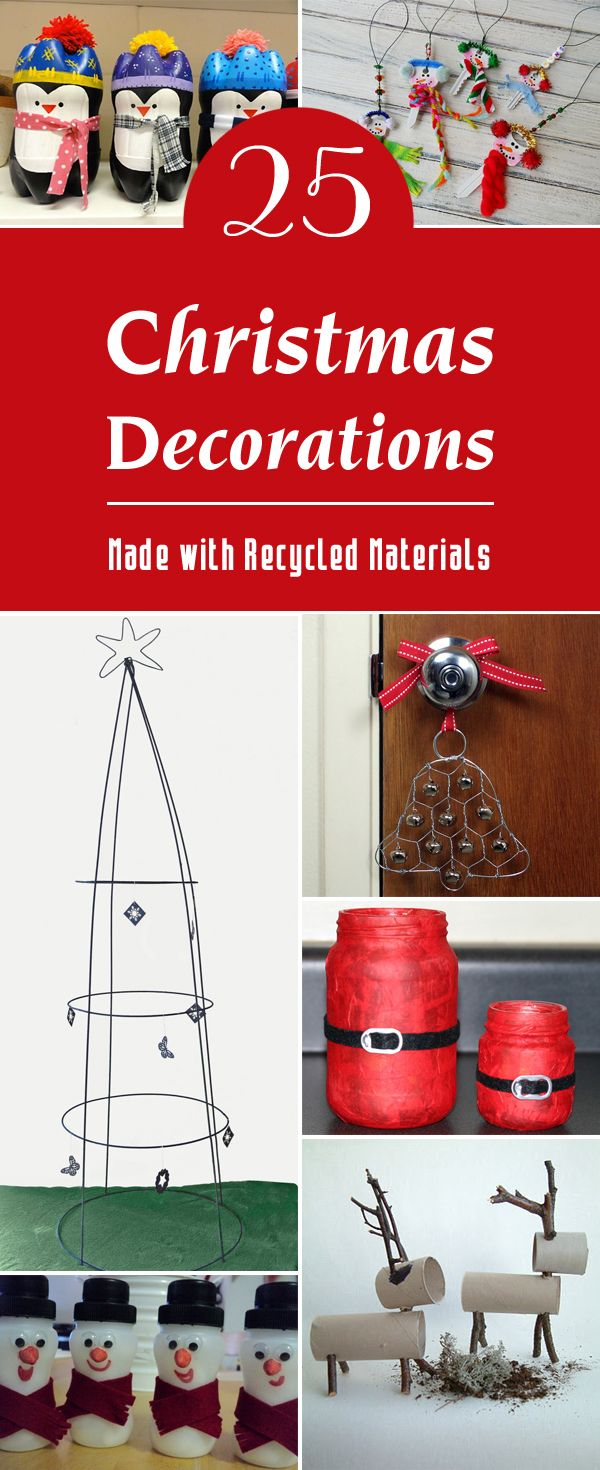 25 Christmas Decorations Made with Recycled Materials - All of these handmade christmas crafts are very creative and at the same time easy and very fun to do.