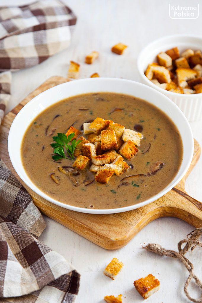 Restauracyjny Przepis Na Kremowa Zupe Grzybowa Z Grzankami Kulinarna Polska Gotowanie I Jedzenie Culinary Recipes Cooking Recipes Homemade Soup Recipe