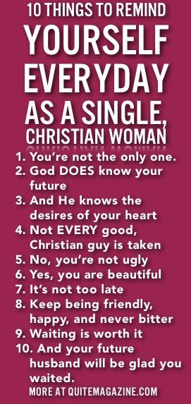 10 things to remind yourself everyday as a single, Christian woman.