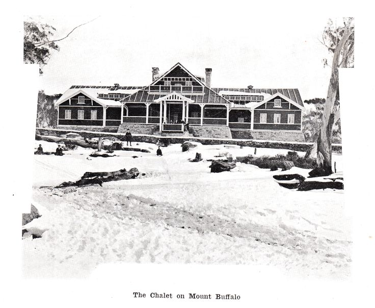 From E. J. Brady. Australia Unlimited. 1914. The Chalet, Mt Buffalo.The Chalet was opened in April 1910.