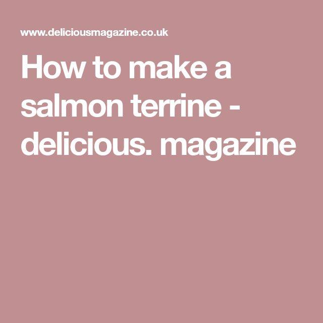 How to make a salmon terrine - delicious. magazine