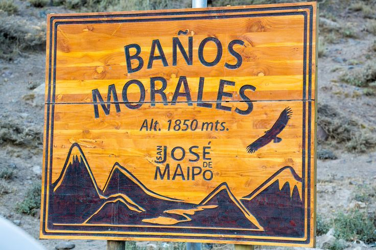 Sign for Banos Morales in the Andes Mountains in a Remote Area Miles Outside of San Jose De Maipo, Chile