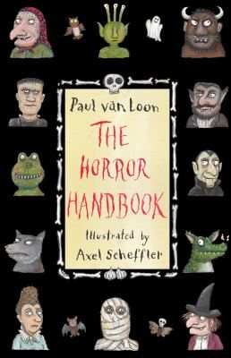 See The horror handbook in the library catalogue.