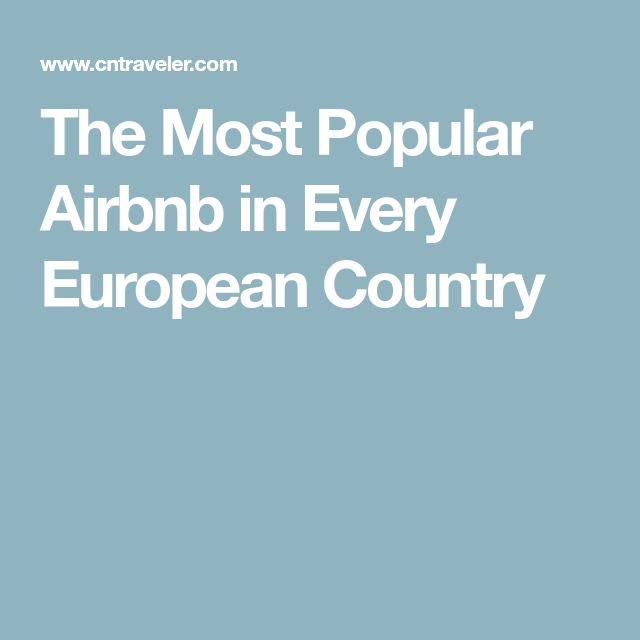 The Most Popular Airbnb in Every European Country
