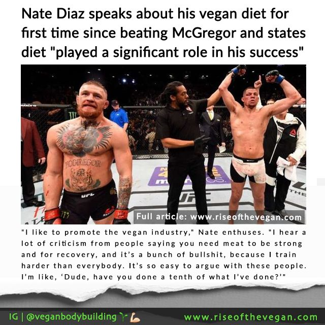 "Nate Diaz speaks about vegan diet for first time since beating McGregor and says it ""played a significant role in his success"""