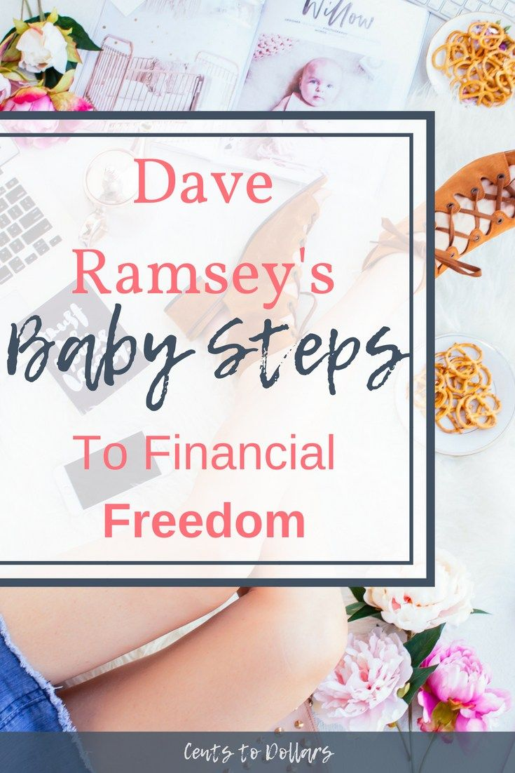Dave Ramsey's Baby Steps: To Financial Freedom