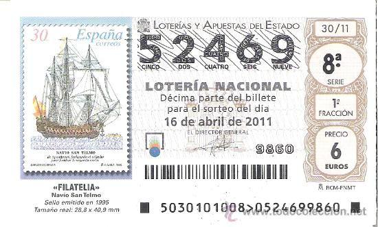 1 DECIMO LOTERIA SABADO - 16 ABRIL 2011 - 30/11 - FILATELIA - SELLOS - BARCOS EPOCA NAVIO SAN TELMO - Foto 1