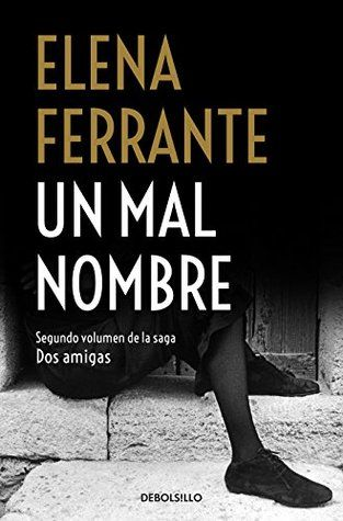 descargar^libros^] un mal nombre / the story of a new name[elena