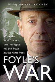 Foyle's War - TV series   As WW2 rages around the world, DCS Foyle fights his own war on the home-front as he investigates crimes on the south coast of England. Later series sees the retired detective working as an MI5 agent operating in the aftermath of the war.