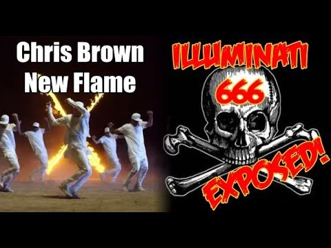 Chris Brown - New Flame (Illuminati 666 Exposed)