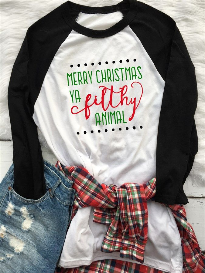 Merry Christmas Ya Filthy Animal Raglan Xs Xl Funny
