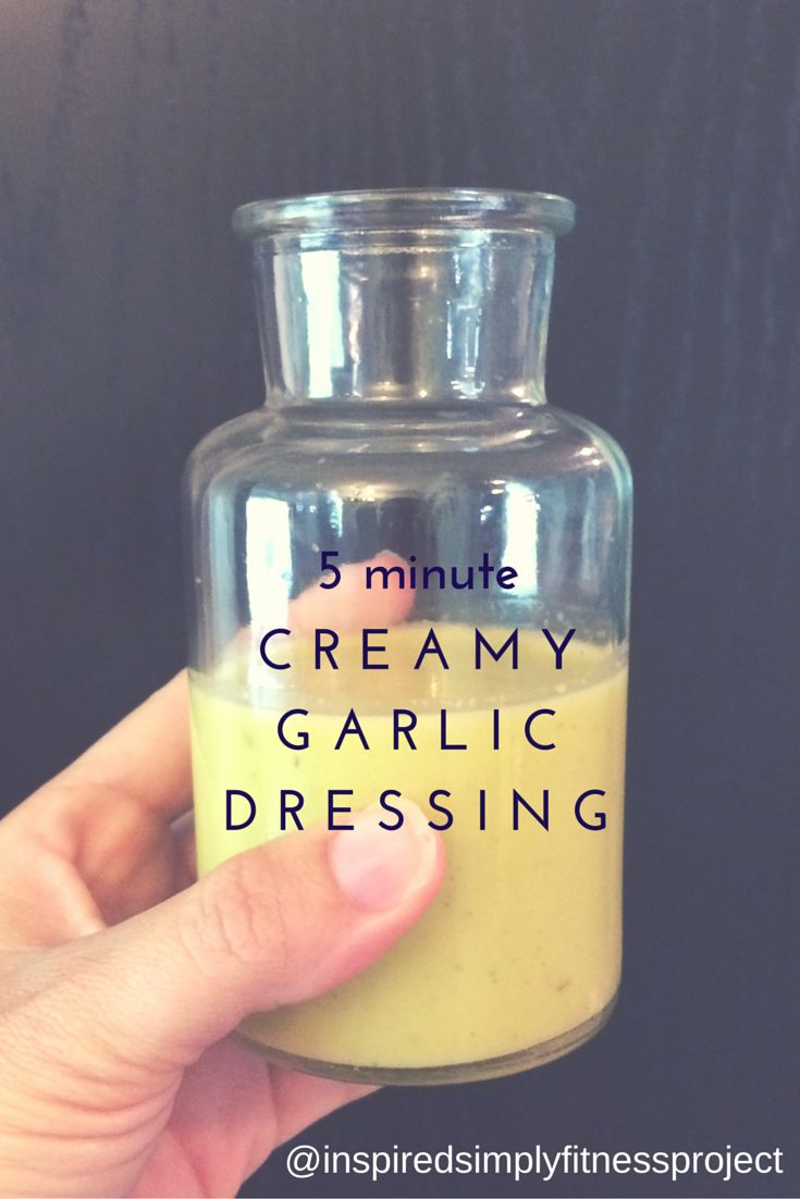 5 minute clean garlic dressing Best homemade dressing I've tried so far!