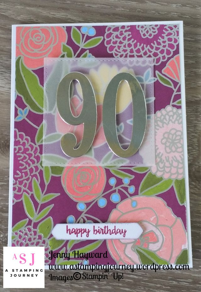 Sweet Soiree Specialty Designer Series Paper Makes A Quick Card And This One Was For Special 90 Year Old