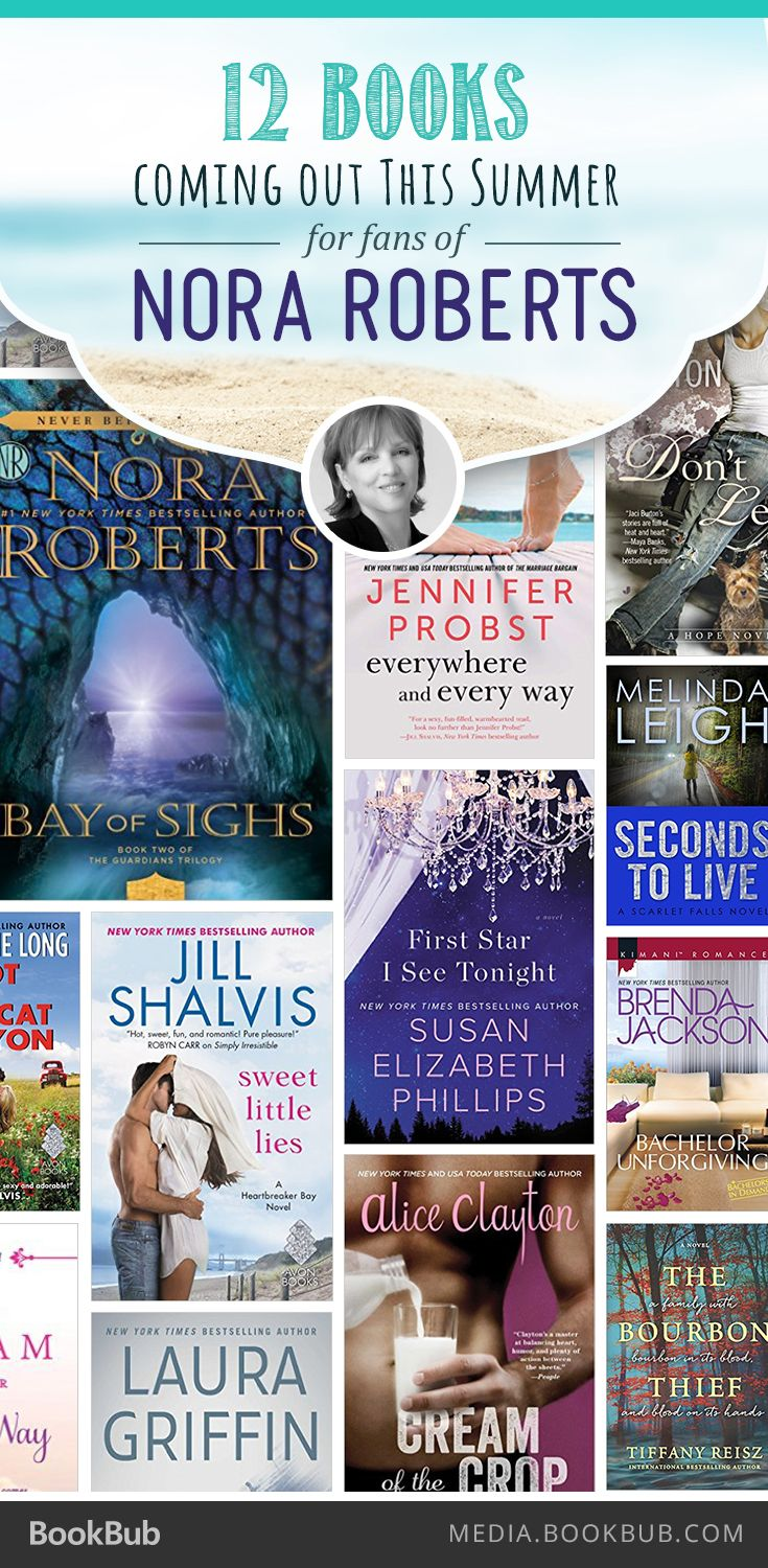 12 Booksing Out This Summer For Nora Roberts Fans