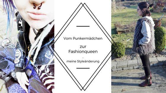 Vom Punkermädchen zur Fashionqueen - Meine Styleänderung
