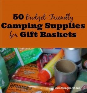 50 Budget-Friendly Camping Supplies for Gift Baskets #giftbaskets #campingsupplies #camping- Earning and Saving with Sarah Fuller