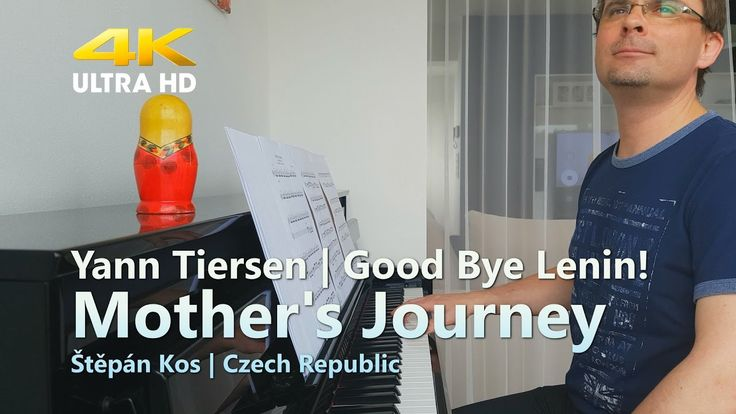 Mother's Journey - Good Bye Lenin! | Yann Tiersen | 4K UHD soundtrack on...