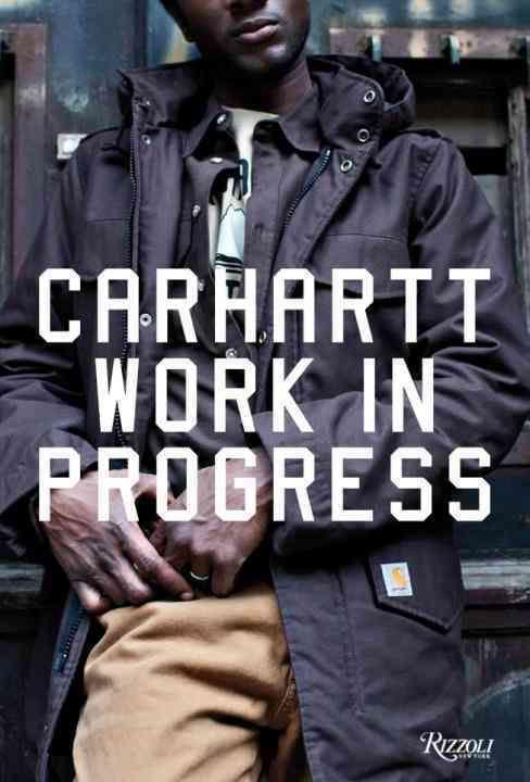 Carhartt Work in Progress: Work in Progress