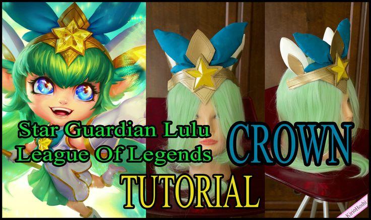 STAR GUARDIAN LULU'S CROWN TUTORIAL