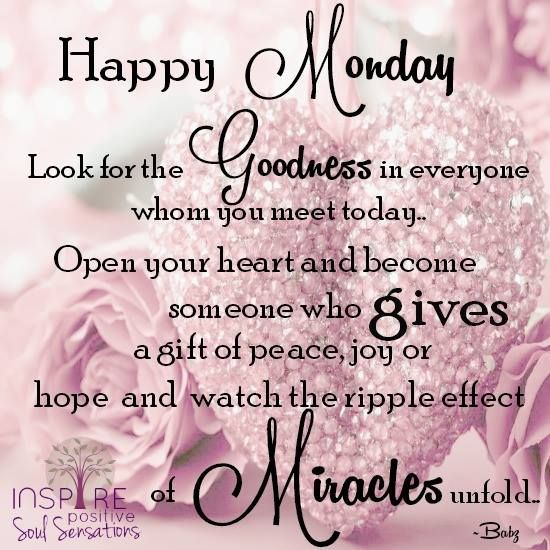 Monday | Good morning happy monday, Good morning quotes