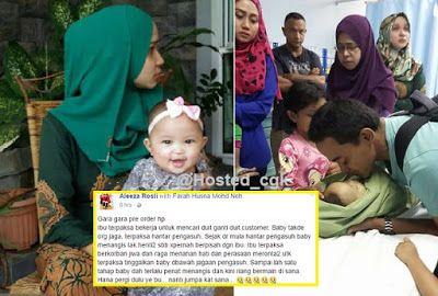"""Sayu : Maaf kan IBU yer sayang .. Kucupan terakhir Baby Hana meninggal di rumah pengasuh (5Gambar)   PUCHONG : Berat mata memandang berat lagi bahu memikul. Itulah yang terjadi pada seorang ibu muda yang kehilangan bayi perempuannya yang berusia 13 bulan dilaporkan meninggal dunia di rumah pengasuh.  Menurut Aleeza Rosli rakannya Farah Husna Mohd Noh terpaksa bekerja kerana perlu membayar segala hutang pelanggan pre-order telefon bimbit yang ditipu oleh pihak pembekal.  """"Takziah buat sahabat…"""