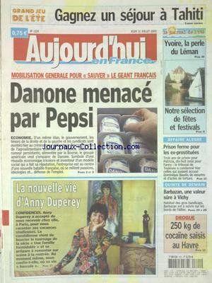 AUJOURD'HUI EN FRANCE [No 1329] du 21/07/2005 - DANONE ME... https://www.amazon.fr/dp/B008C4XE5O/ref=cm_sw_r_pi_dp_x_RqnUyb8JG705F
