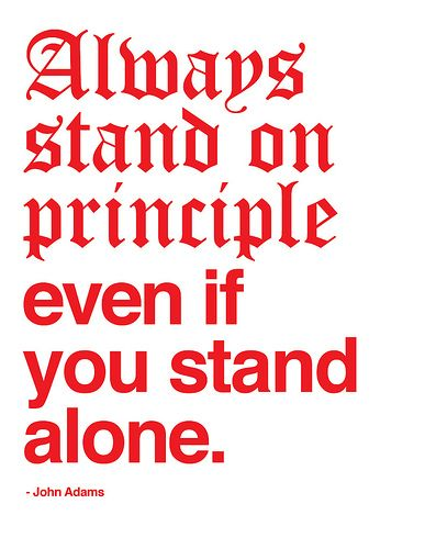 John Quincy Adams Quote Always Stand On Principle