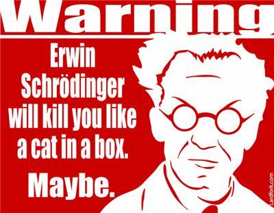 Quantum mechanics based humour anyone?