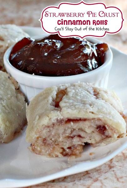 Strawberry Pie Crust Cinnamon Rolls ...seems like you could use pre made pie crust to make this easier