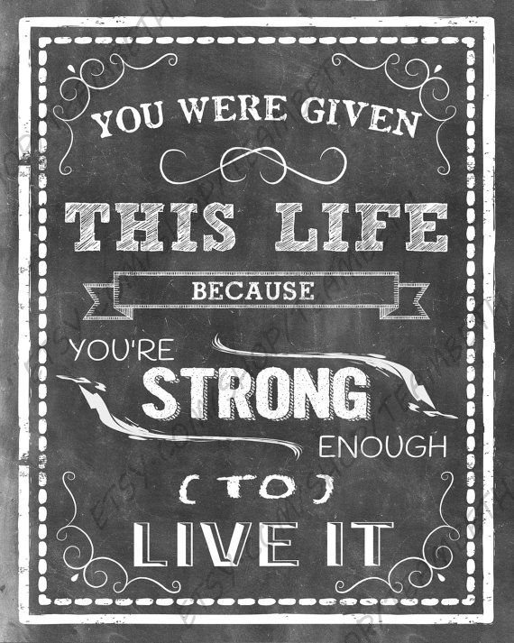 Cancer awareness prints brain cancer quotes fight for a cure chalkboard art chemo help support you were given this life