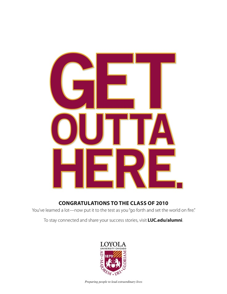 Message from Loyola Chicago to its 2010 graduates.