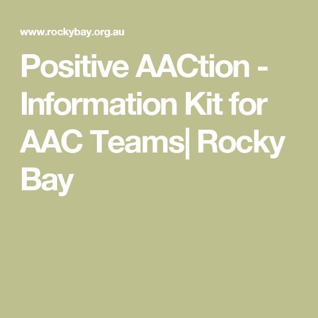 Positive AACtion - Information Kit for AAC Teams| Rocky Bay