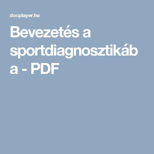 Bevezetés a sportdiagnosztikába - PDF