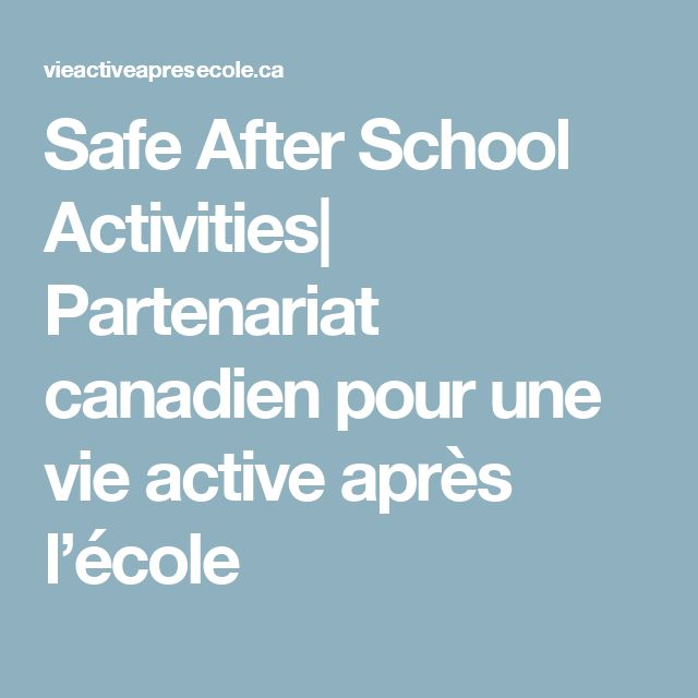 Safe After School Activities| Partenariat canadien pour une vie active après l'école