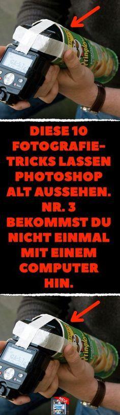 Diese 10 Fotografie-Tricks lassen Photoshop alt aussehen. Nr. 3 bekommst du nicht einmal mit einem Computer hin. 10 Kamera-Tricks für das perfekte Bild ohne Photoshop. #kamera #fotografie #tricks #tipps #lifehacks #photoshop